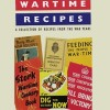 Wartime Recipes, Collection of Recipes From the War Years